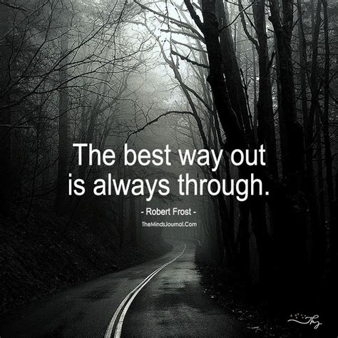 the way through the the best way out is always through the minds journal
