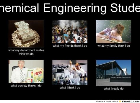 Engineering Memes - chemical engineering memes