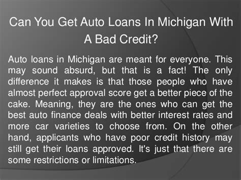 can a person with bad credit buy a house can you get auto loans in michigan with a bad credit