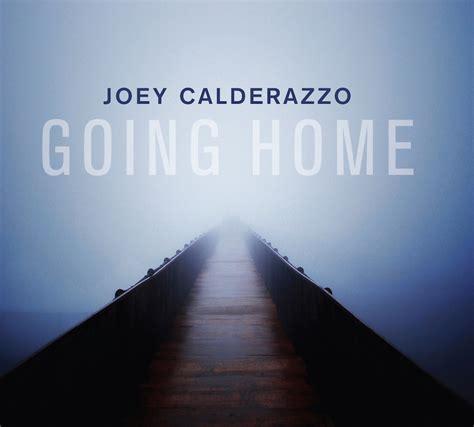 joey calderazzo trio going home joey calderazzo