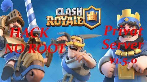 tutorial hack clash royale clash royale v1 5 0 private server hack mod new cards