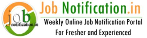 Opportunities For Mba Freshers In Kerala by Notification In India Notification For For