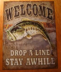 Bass Fishing Home Decor Welcome Drop A Line Stay Awhile Bass Fishing Fisherman Cabin Sign Home Decor New
