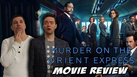 review film quickie express murder on the orient express movie review youtube