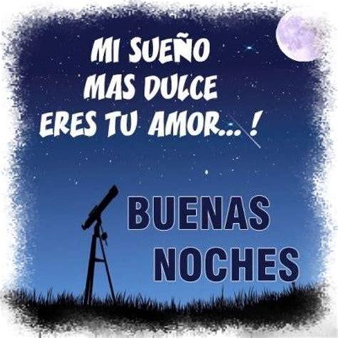 imagenes de amor para las buenas noches el cielo en fotos para buenas noches para tu amor