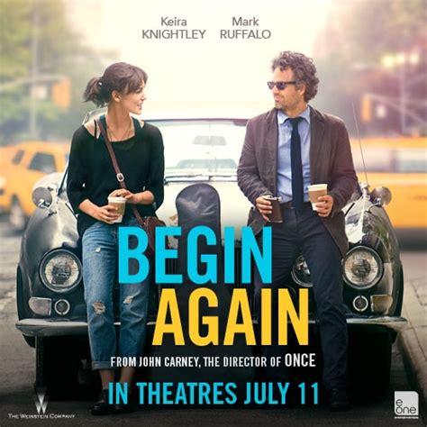 film begin again adalah 8tracks radio begin again 28 songs free and music