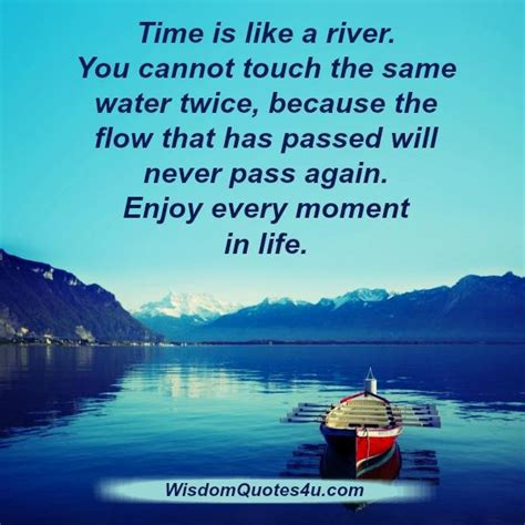 Like A River wisdom quotes page 2 offers you quotes about