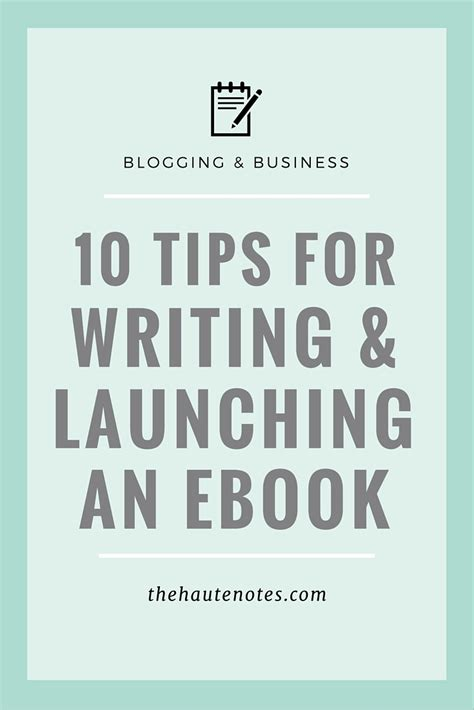 10 Tips For Writing The by 10 Tips For Writing And Launching An Ebook Define Your Hustle