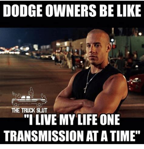 Dodg Meme - 25 best memes about dodge owners be like dodge owners