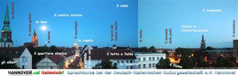 consolato generale d italia hannover sie m 246 chten italienisch lernen 187 il giornale della dik