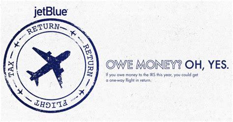 Jetblue Tax Return Flight Giveaway - win a jetblue tax return one way flight if you owe money to the irs