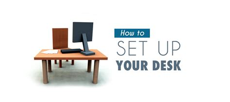 Your Desk by How To Set Up Your Desk To Prevent Injury
