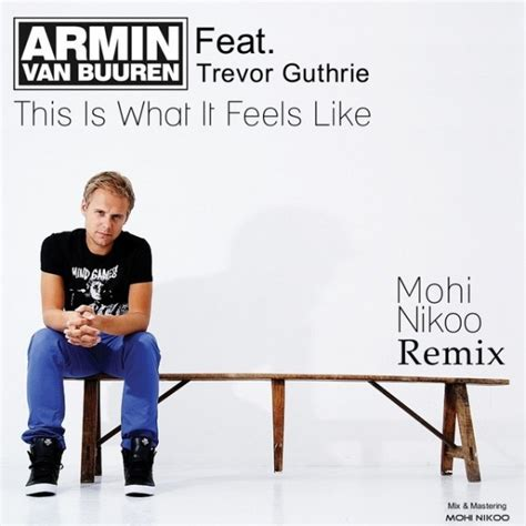 download mp3 this is what feels like armin van buuren this is what it feels like ft trevor