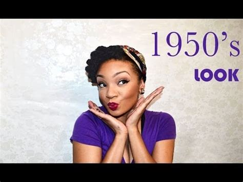 1950's look tutorial (natural hair & make up) youtube
