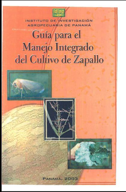 libro manejo de instalaciones para libros de agronomia en pdf gratis guia para el manejo integrado del cultivo de zapallo libros