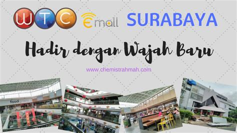 Tongsis Di Wtc Surabaya wtc emall surabaya hadir dengan wajah baru al chemist of rahmah