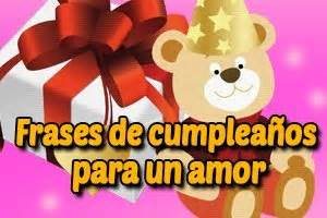 imagenes de cumpleaños para un amor imposible frases y mensajes de cumplea 241 os para un amor lindos