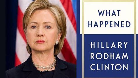 libro what happened when in clinton hace catarsis de su derrota y pide que quot lo que pas 243 no pase de nuevo quot
