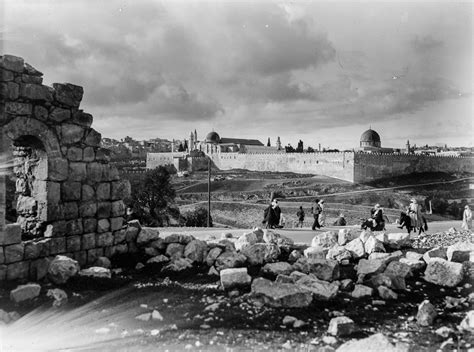 Ottoman Rule by Timeless Images Of Jerusalem At The End Of Ottoman Rule