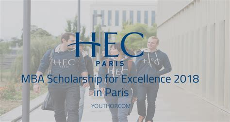 Hec Mba Scholarship For Excellence by Mba Scholarship For Excellence 2018 In Youth