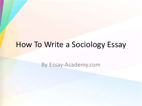 how to write a sociology research paper how to write a sociology essay