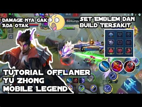 tutorial offlaner yu zhong mobile legend set emblem
