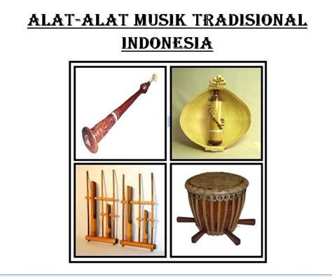 Alat Musik Tradisional Indonesia   Share The Knownledge