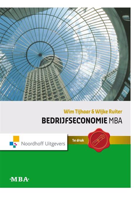 Mba Nederlandse Associatie by Bol Bedrijfseconomie Mba 9789001713508 Wim