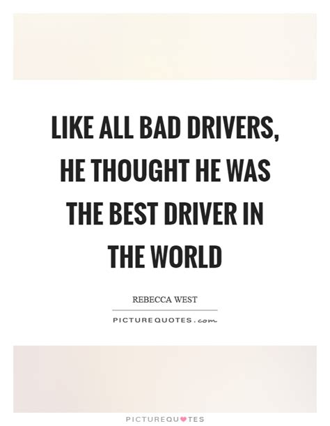 Insurance Quotes Drivers 1 by Drivers Quotes Drivers Sayings Drivers Picture Quotes
