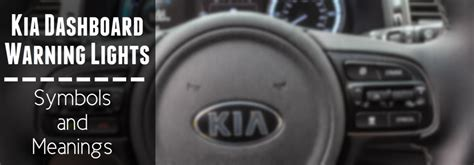 kia sorento warning lights kia sportage warning light symbols