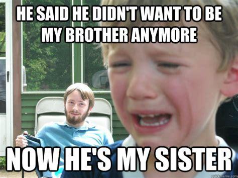 funny brother meme    laugh  day memesboy