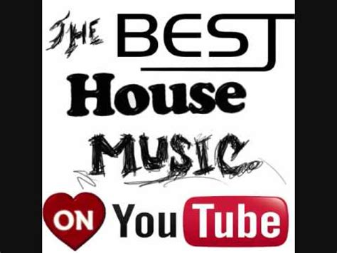 best house music 2009 the best house music mixtape 2009 2010 part 15 youtube