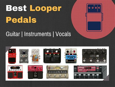 best looper best loop pedal for guitar and vocals top 10 picks