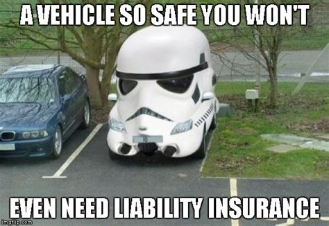 Car Insurance Meme - better get full coverage tho cuz everybody hits them