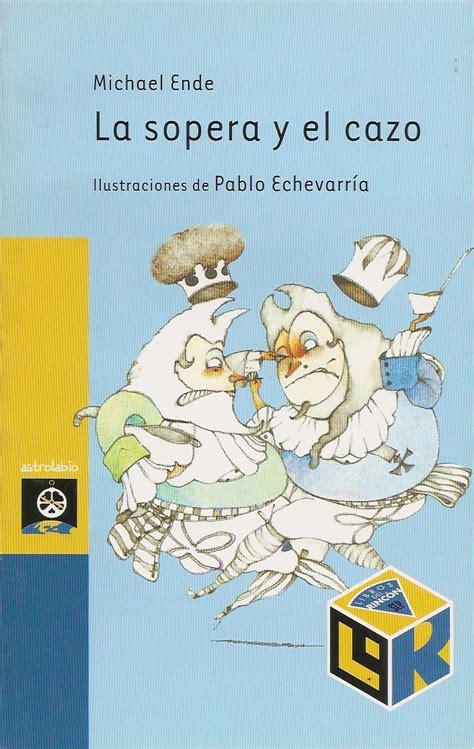 la sopera y el 8434851253 memorias de cultura y libros el blog de carlos m la sopera y el cazo