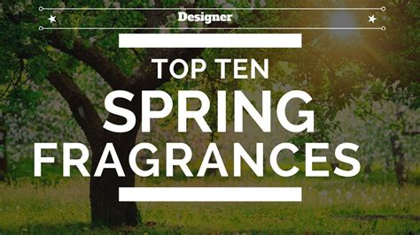 Top 7 Summery Scents by Top 10 Fragrances 2018 Designer