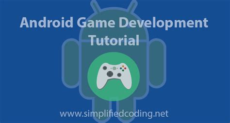 tutorial android games 2d android game development tutorial simple 2d game part 2