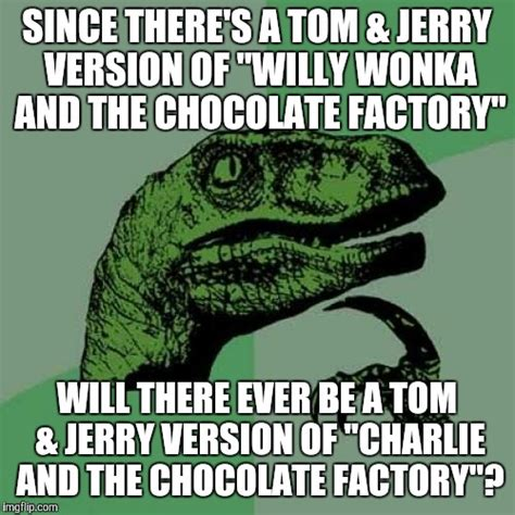 Charlie And The Chocolate Factory Meme - charlie and the chocolate factory memes 28 images a