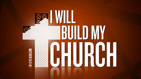 Marvelous Life Church Huntington In #1: I-Will-Build-My-Church-wide.jpg