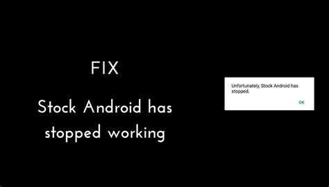 android phone stopped fix stock android has stopped working error on zte devices