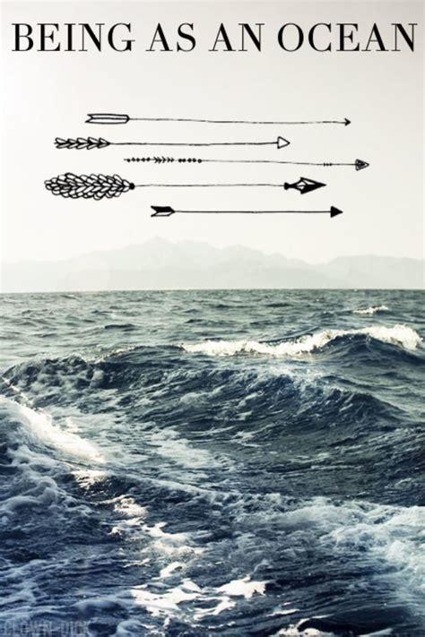 being as an ocean 11 best being as an ocean images on pinterest