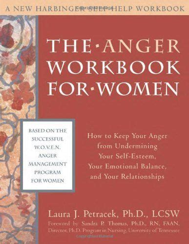 The Anger Workbook the anger workbook for how to keep your anger from undermining your self esteem your
