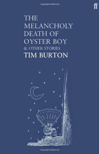 libro the illustrated a z of 191 realidad no libros rese 241 a quot the melancholy death of oyster boy quot de tim burton