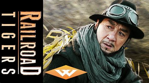 Watch Railroad Tigers 2016 Railroad Tigers Official Us Trailer Jackie Chan Film 2016 Well Go Usa Youtube