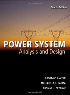 power system analysis and design by j duncan glover and