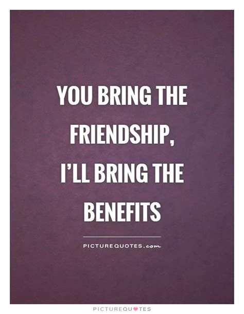 friends with benefits quotes friends with benefits quotes sayings friends with