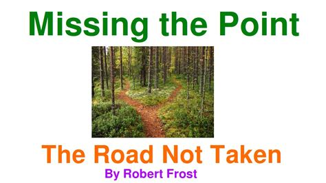Road Not Taken Essay by The Road Not Taken Essay Conclusion