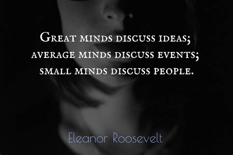 mind s great minds discuss ideas average minds picture quotes