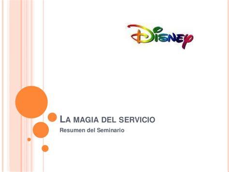 magia del deseo la 8415952945 la magia del servicio disney