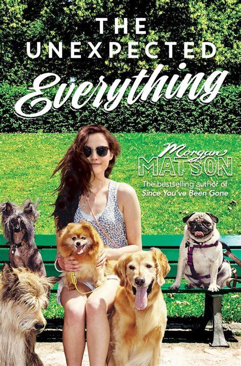 libro the unexpected everything rese 241 a the unexpected everything morgan matson volando entre p 225 ginas